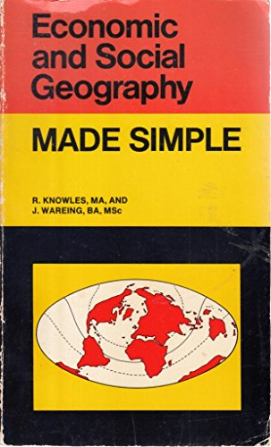 Economic and Social Geography (Made Simple Books): Knowles, Professor Richard