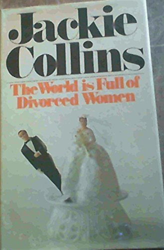 9780491015851: World is Full of Divorced Women