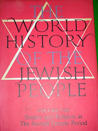 9780491016377: World History of the Jewish People: Society and Religion in the Second Temple Period v. 8
