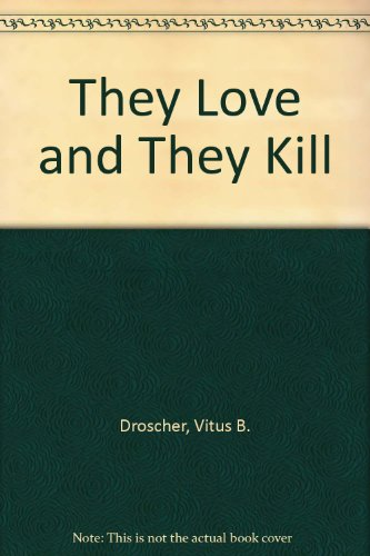 9780491016483: They Love and They Kill