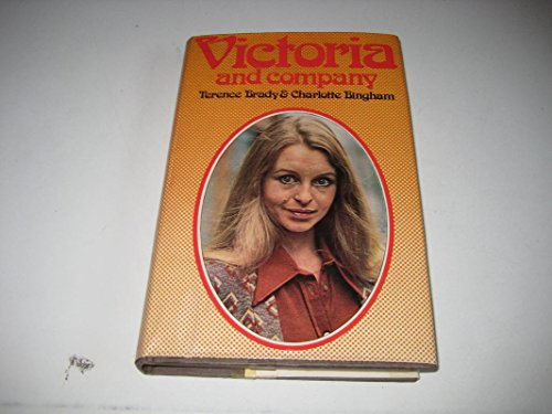 Victoria and Company (0491017006) by Brady, Terence; Bingham, Charlotte