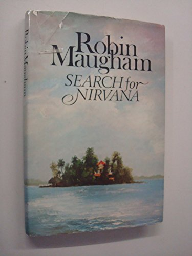 Search for nirvana: Maugham, Robin