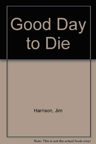 9780491017435: Good Day to Die