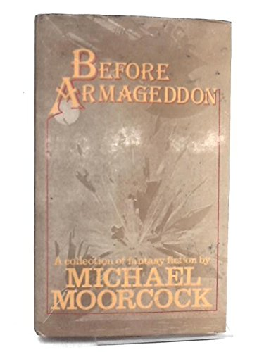 9780491017947: Before Armageddon. An anthology of Victorian and Edwardian imaginative fiction published before 1914