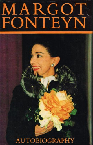 9780491018647: Margot Fonteyn: Autobiography
