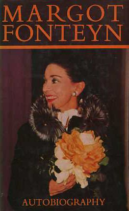 MARGOT FONTEYN : AUTOBIOGRAPHY