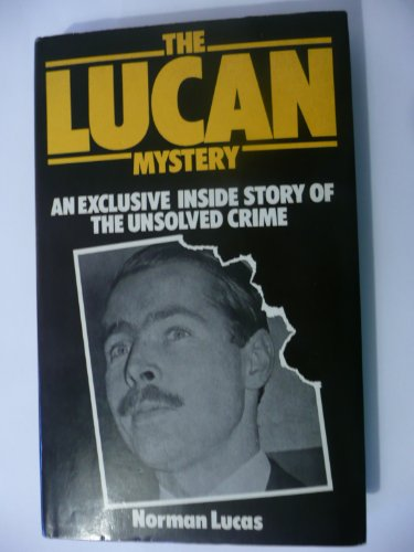 The Lucan Mystery (0491018959) by Norman Lucas