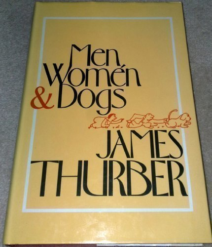 MEN, WOMEN AND DOGS': JAMES THURBER