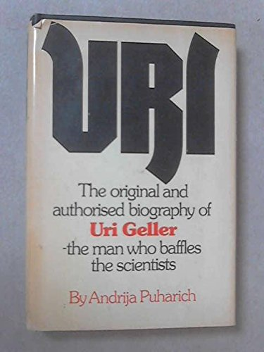 Uri A Journal of the Mystery of: Andrija Puharich