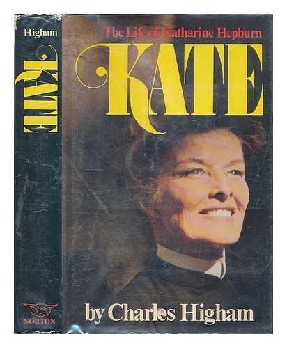 9780491019835: Kate: the life of Katharine Hepburn