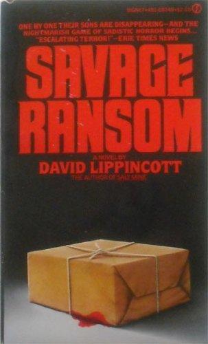 9780491020251: Savage Ransom