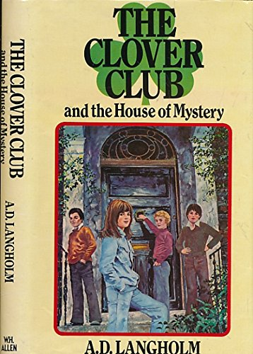9780491020275: The Clover Club and the House of Mystery