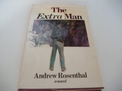 The Extra Man: Rosenthal, Andrew