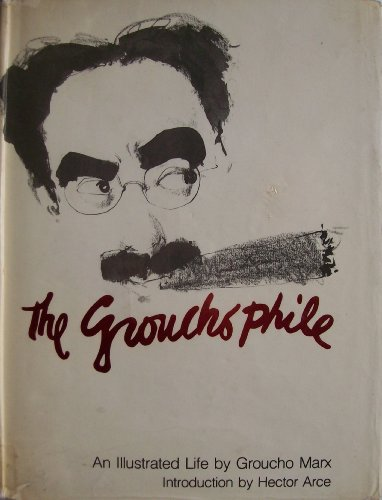 9780491021340: The Grouchophile: An Illustrated Life
