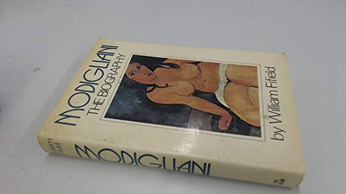 9780491021647: Modigliani: A Biography