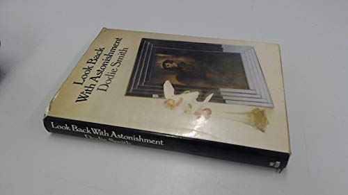 9780491021982: Look Back with Astonishment