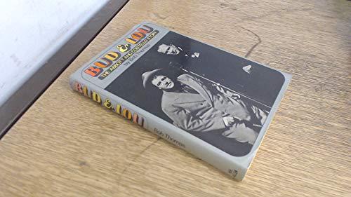 Bud & Lou: the Abbott & Costello Story / by Bob Thomas: Thomas, Bob (1922-)