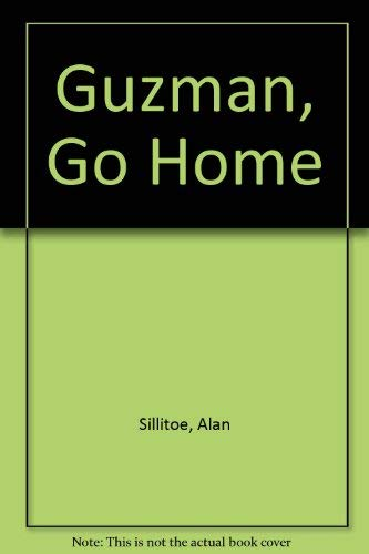 Guzman, Go Home (9780491022583) by Alan Sillitoe