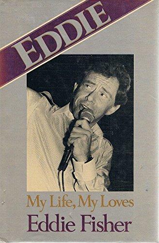 9780491022651: 'EDDIE: MY LIFE, MY LOVES'