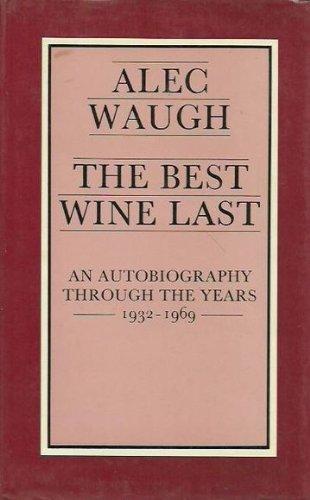 9780491023740: Best Wine Last