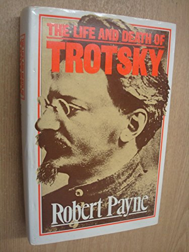 9780491023825: The Life and Death of Trotsky