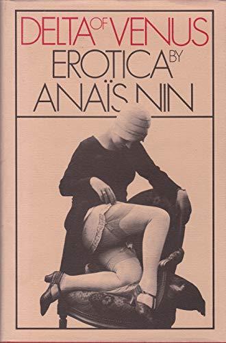 DELTA OF VENUS - Erotica: ANAIS NIN