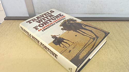 9780491024075: Travels with Fortune: An African Adventure