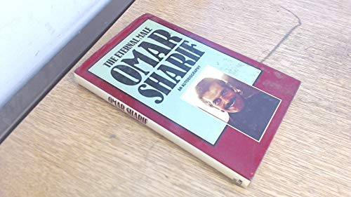 9780491024310: THE ETERNAL MALE: OMAR SHARIF: My Own Story