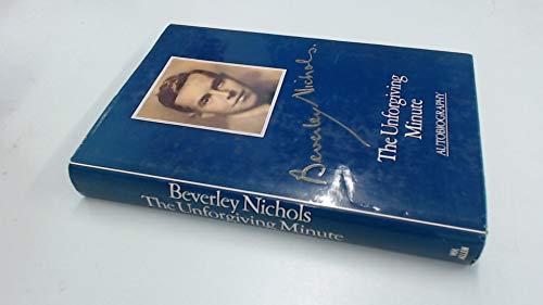 Unforgiving Minute (9780491024440) by Beverley Nichols