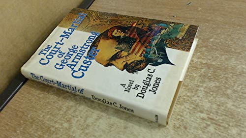 9780491024907: Court Martial of George Armstrong Custer