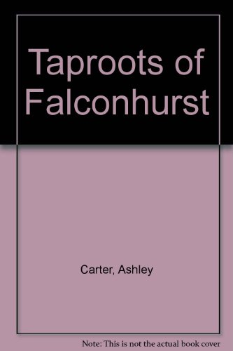 9780491026208: Taproots of Falconhurst