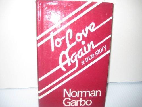 9780491026444: To Love Again
