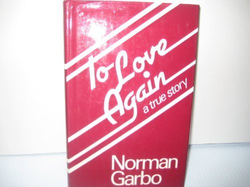To Love Again: NORMAN GARBO