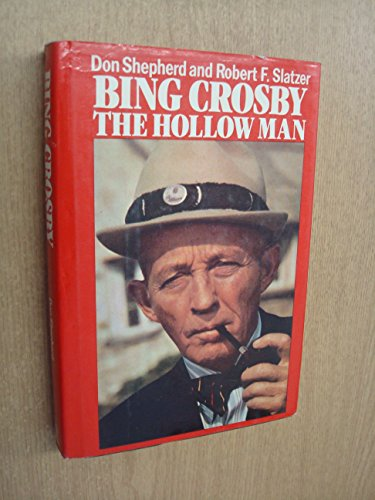 9780491027052: Bing Crosby: The Hollow Man