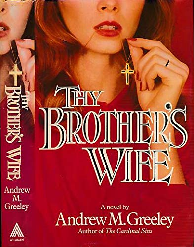 Thy Brother's Wife (0491027281) by ANDREW M. GREELEY