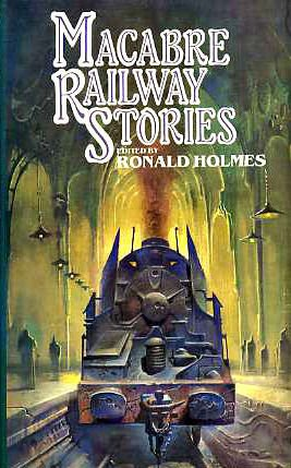 9780491028271: Macabre Railway Stories