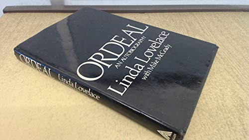 Ordeal. An Autobiography (a first printing): Lovelace, Linda; McGrady,