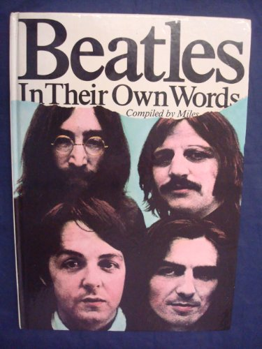 9780491029360: '''BEATLES'' IN THEIR OWN WORDS'
