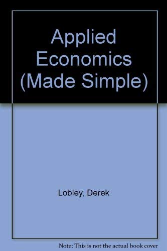 9780491029636: Applied Economics (Made Simple)