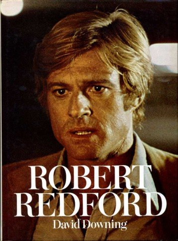 ROBERT REDFORD: David. Downing