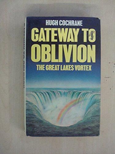 Gateway to Oblivion: Cochrane, Hugh