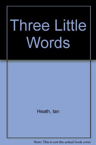9780491030021: Three Little Words