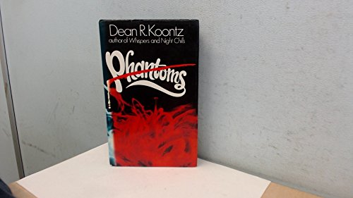 Phantoms: KOONTZ, Dean R.