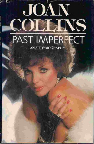 Past Imperfect: JOAN COLLINS