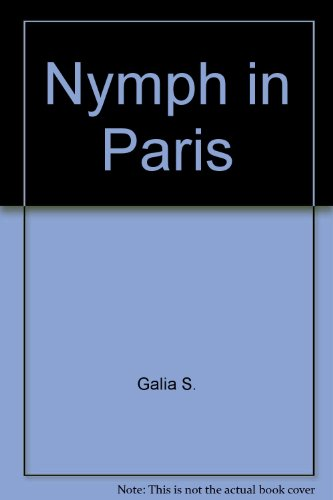 9780491030748: NYMPH IN PARIS; THE CANDID SEX DIARY OF A YOUNG PARISENNE