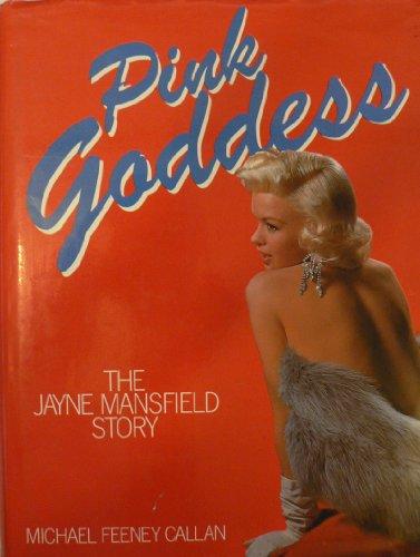 9780491030854: Pink Goddess: Jayne Mansfield Story