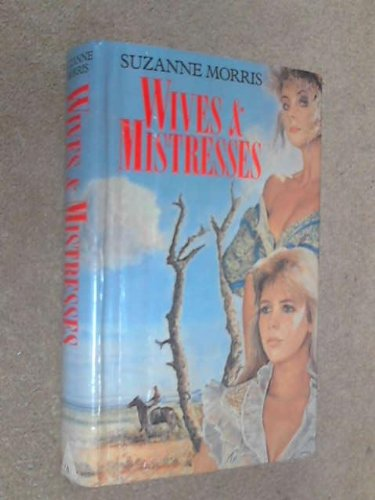 9780491030977: Wives and Mistresses