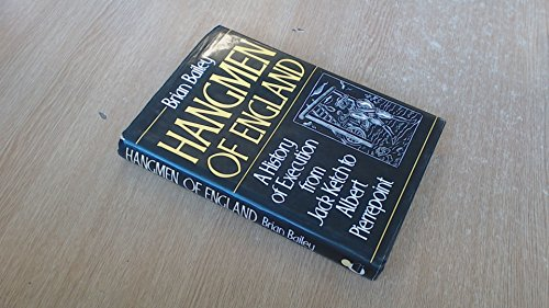9780491031295: Hangmen of England: History of Execution from Jack Ketch to Albert Pierrepoint