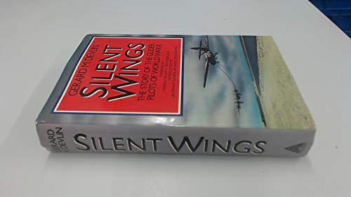 Silent wings. The story of the glider pilots of World War II.