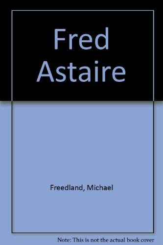 9780491031424: Fred Astaire
